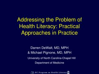 Addressing the Problem of Health Literacy: Practical Approaches in Practice
