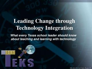 What every Texas school leader should know about teaching and learning with technology