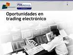 Oportunidades en  trading electr nico