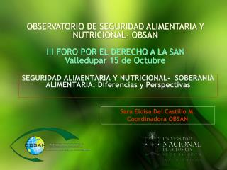 SEGURIDAD ALIMENTARIA Y NUTRICIONAL-  SOBERANIA ALIMENTARIA: Diferencias y Perspectivas