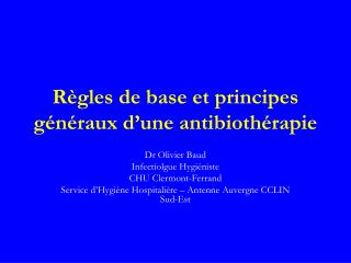 R gles de base et principes g n raux d une antibioth rapie