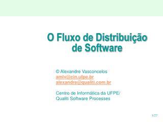 O Fluxo de Distribui  o de Software