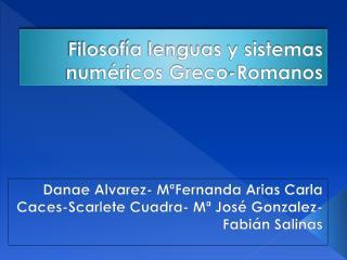 Filosof a lenguas y sistemas num ricos Greco-Romanos
