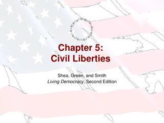 Chapter 5: Civil Liberties