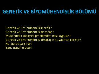 GENETIK VE BIYOM HENDISLIK B L M