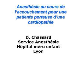Anesth sie au cours de l accouchement pour une patiente porteuse d une cardiopathie