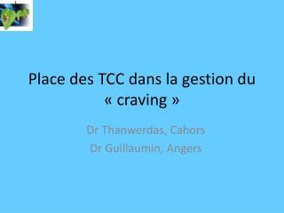 Place des TCC dans la gestion du   craving