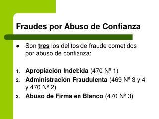 Fraudes por Abuso de Confianza
