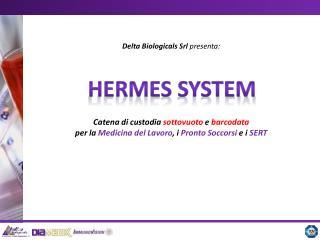 HERmes system