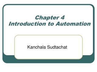 Chapter 4 Introduction to Automation