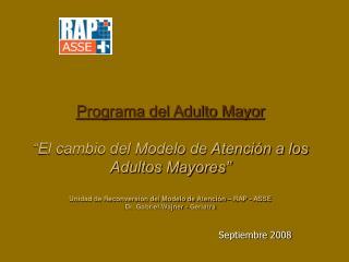 Programa del Adulto Mayor   El cambio del Modelo de Atenci n a los Adultos Mayores   Unidad de Reconversi n del Modelo d