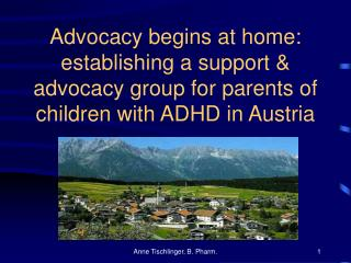 Advocacy begins at home: establishing a support  advocacy group for parents of children with ADHD in Austria