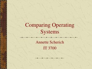 Comparing Operating Systems