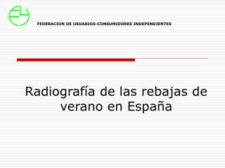 Radiograf a de las rebajas de verano en Espa a