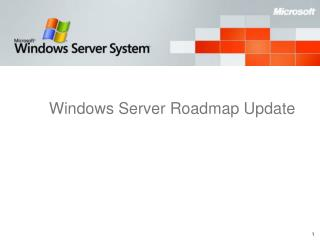 Windows Server Roadmap Update