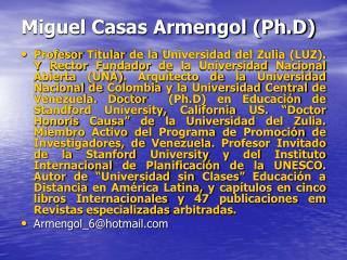 Miguel Casas Armengol Ph.D