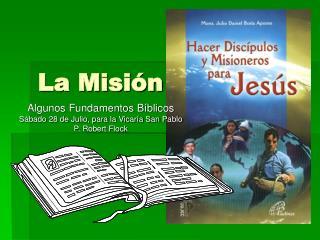 La Misi n