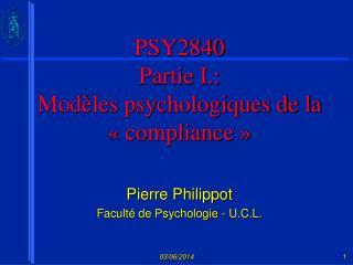 PSY2840 Partie I.:  Mod les psychologiques de la   compliance