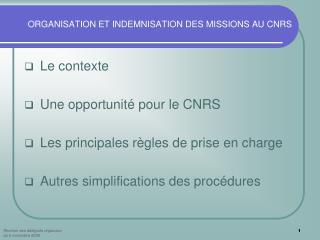ORGANISATION ET INDEMNISATION DES MISSIONS AU CNRS