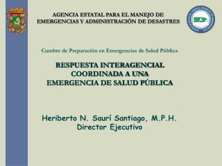 AGENCIA ESTATAL PARA EL MANEJO DE EMERGENCIAS Y ADMINISTRACI N DE DESASTRES