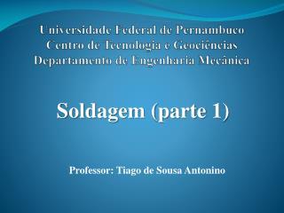 Universidade Federal de Pernambuco Centro de Tecnologia e Geoci ncias Departamento de Engenharia Mec nica