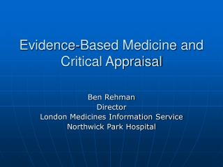 Evidence-Based Medicine and Critical Appraisal