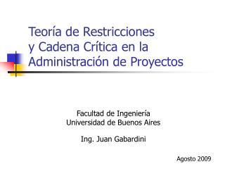 Teor a de Restricciones  y Cadena Cr tica en la Administraci n de Proyectos