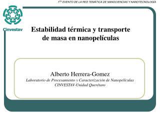Estabilidad t rmica y transporte de masa en nanopel culas