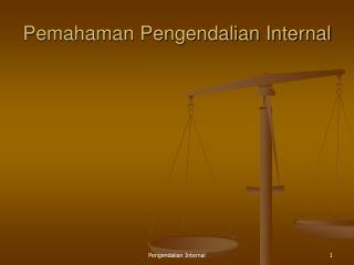 Pemahaman Pengendalian Internal
