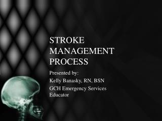 STROKE MANAGEMENT PROCESS
