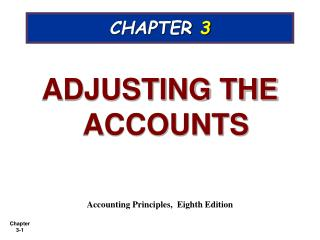 ADJUSTING THE ACCOUNTS