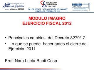 MODULO IMAGRO EJERCICIO FISCAL 2012