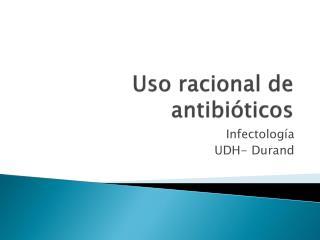 Uso racional de antibi ticos