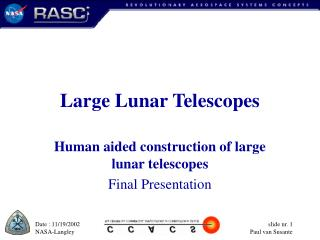 Large Lunar Telescopes