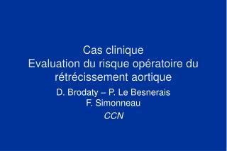 Cas clinique Evaluation du risque op ratoire du r tr cissement aortique
