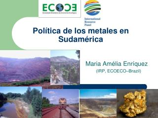 Pol tica de los metales en Sudam rica