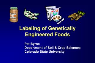 Labeling of Genetically Engineered Foods