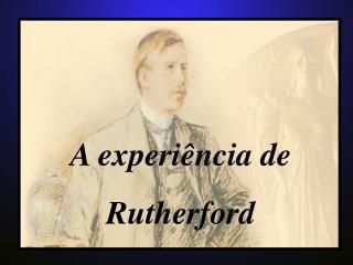 A experi ncia de  Rutherford