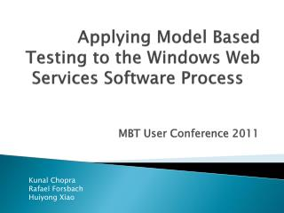 Applying Model Based Testing to the Windows Web Services Software Process