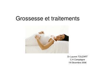Grossesse et traitements