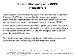 Nuovi trattamenti per la BPCO Indacaterolo