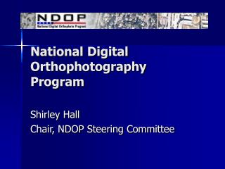 National Digital Orthophotography Program