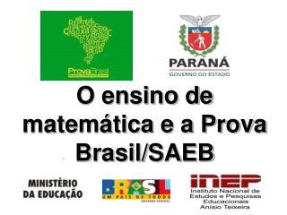O ensino de matem tica e a Prova Brasil