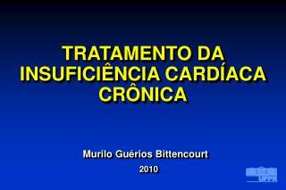 TRATAMENTO DA INSUFICI NCIA CARD ACA CR NICA