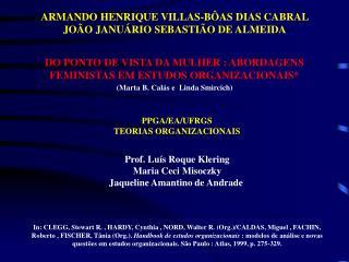 ARMANDO HENRIQUE VILLAS-B AS DIAS CABRAL JO O JANU RIO SEBASTI O DE ALMEIDA