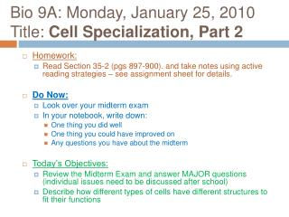 Bio 9A: Monday, January 25, 2010 Title: Cell Specialization, Part 2