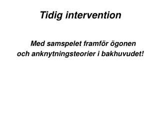 Tidig intervention
