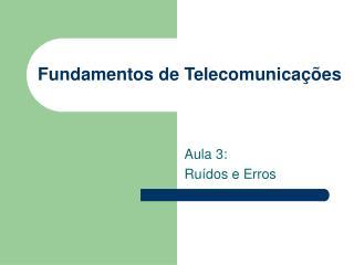 Fundamentos de Telecomunica  es