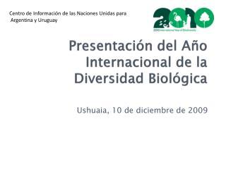 Presentaci n del A o Internacional de la Diversidad Biol gica