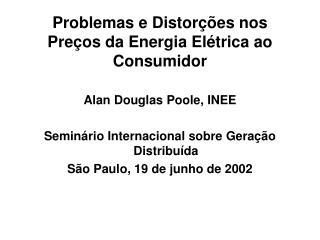 Problemas e Distor  es nos Pre os da Energia El trica ao Consumidor